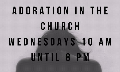Adoration On Wednesdays Inside the Church