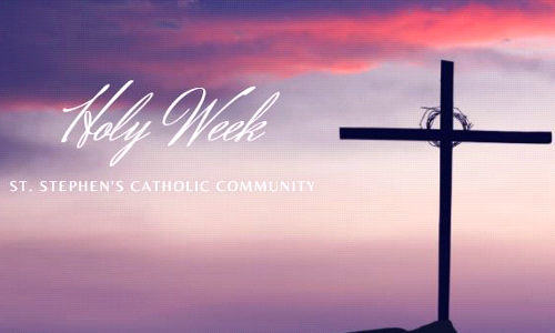 St. Stephen's Announces Holy Week Schedule