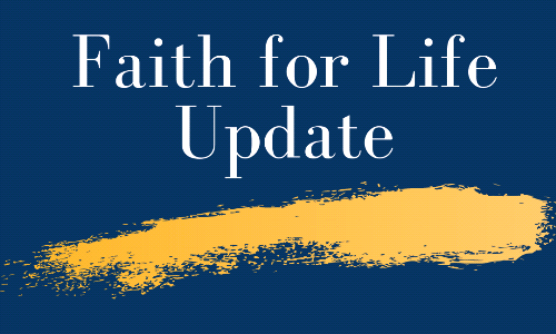 Faith for Life Learning Update